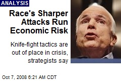 Race's Sharper Attacks Run Economic Risk