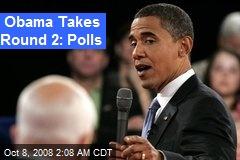 Obama Takes Round 2: Polls