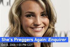 She's Preggers Again: Enquirer