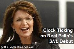 Clock Ticking on Real Palin's SNL Debut