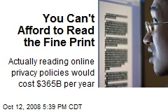 You Can't Afford to Read the Fine Print