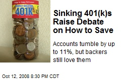 Sinking 401(k)s Raise Debate on How to Save