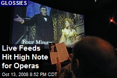 Live Feeds Hit High Note for Operas