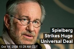 Spielberg Strikes Huge Universal Deal