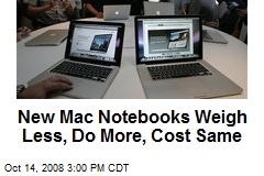 New Mac Notebooks Weigh Less, Do More, Cost Same