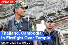 Thailand, Cambodia in Firefight Over Temple