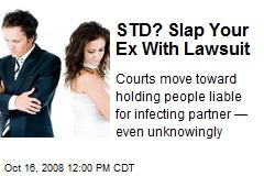 STD? Slap Your Ex With Lawsuit