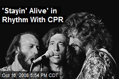 'Stayin' Alive' in Rhythm With CPR