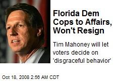 Florida Dem Cops to Affairs, Won't Resign