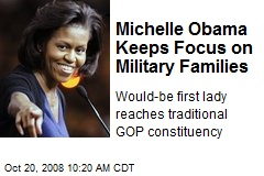 Michelle Obama Keeps Focus on Military Families