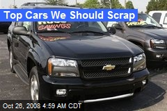 Top Cars We Should Scrap