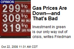 Gas Prices Are Down—and That's Bad
