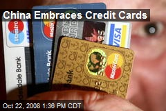 China Embraces Credit Cards
