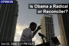 Is Obama a Radical or Reconciler?