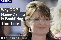Why GOP Name-Calling Is Backfiring This Time