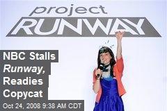 NBC Stalls Runway, Readies Copycat