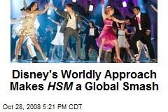 Disney's Worldly Approach Makes HSM a Global Smash