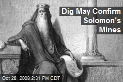 Dig May Confirm Solomon's Mines