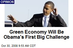 Green Economy Will Be Obama's First Big Challenge