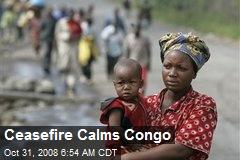 Ceasefire Calms Congo