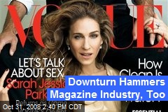 Downturn Hammers Magazine Industry, Too