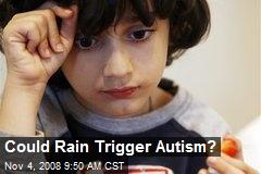 Could Rain Trigger Autism?