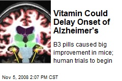Vitamin Could Delay Onset of Alzheimer's