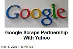 Google Scraps Partnership With Yahoo