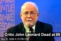 Critic John Leonard Dead at 69