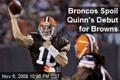 Broncos Spoil Quinn's Debut for Browns