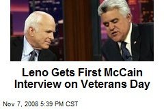 Leno Gets First McCain Interview on Veterans Day
