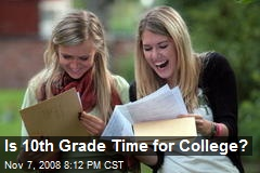 Is 10th Grade Time for College?