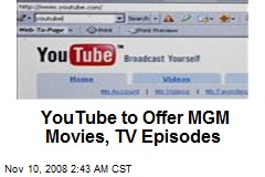 YouTube to Offer MGM Movies, TV Episodes