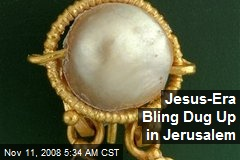 Jesus-Era Bling Dug Up in Jerusalem