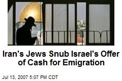 Iran's Jews Snub Israel's Offer of Cash for Emigration