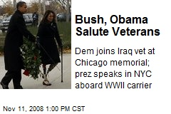 Bush, Obama Salute Veterans