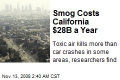 Smog Costs California $28B a Year