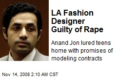 LA Fashion Designer Guilty of Rape