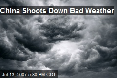 China Shoots Down Bad Weather
