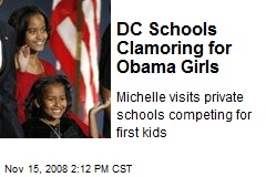 DC Schools Clamoring for Obama Girls