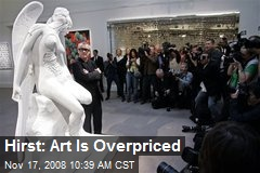 Hirst: Art Is Overpriced