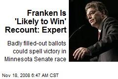 Franken Is 'Likely to Win' Recount: Expert