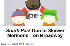 South Park Duo to Skewer Mormons—on Broadway