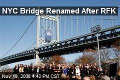 NYC Bridge Renamed After RFK