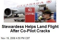 Stewardess Helps Land Flight After Co-Pilot Cracks
