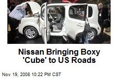 Nissan Bringing Boxy 'Cube' to US Roads