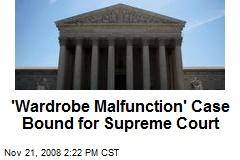 'Wardrobe Malfunction' Case Bound for Supreme Court
