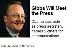 Gibbs Will Meet the Press