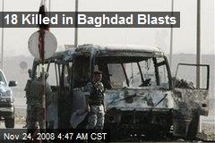 18 Killed in Baghdad Blasts