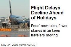 Flight Delays Decline Ahead of Holidays